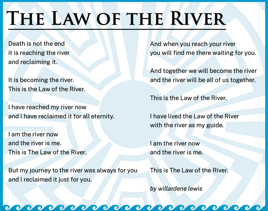 Following the death of water rights attorney Rodney Lewis, his widow Willardene Lewis — a child welfare attorney and a writer, as well as the governor's mother — published a poem about death and the Gila River.